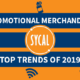 TOP PROMOTIONAL PRODUCTS OF 2019
